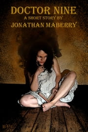 Doctor Nine ebook by Jonathan Maberry