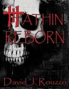 Hathin Reborn ebook by David J. Rouzzo