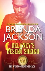Delaney's Desert Sheikh ebook by Brenda Jackson