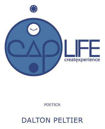 Caplife eBook by Dalton Peltier