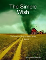 The Simple Wish ebook by Alison Laura Goodman