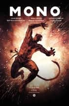 Mono ebook by Liam Sharp, Brian Wood, Ben Wolstenholme,...