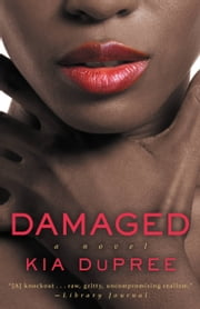 Damaged ebook by Kia DuPree