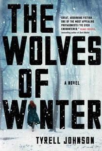 The Wolves of Winter ebook by Tyrell Johnson
