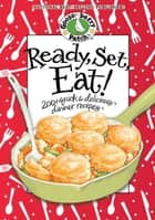 Ready Set Eat ebook by Gooseberry Patch