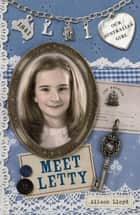 Our Australian Girl: Meet Letty (Book 1) - Meet Letty (Book 1) ebook by Lucia Masciullo, Alison Lloyd
