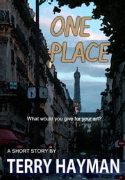 One Place ebook by Terry Hayman