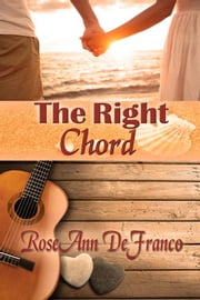 The Right Chord ebook by RoseAnn DeFranco