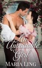 An Unsuitable Girl ebook by Maria Ling