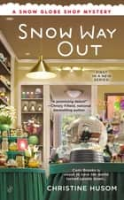 Snow Way Out ebook by Christine Husom