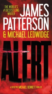 Alert ebook by James Patterson, Michael Ledwidge