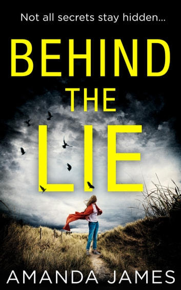 Behind the Lie ebook by Amanda James