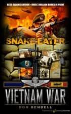 Snake-Eater ebook by Don Bendell