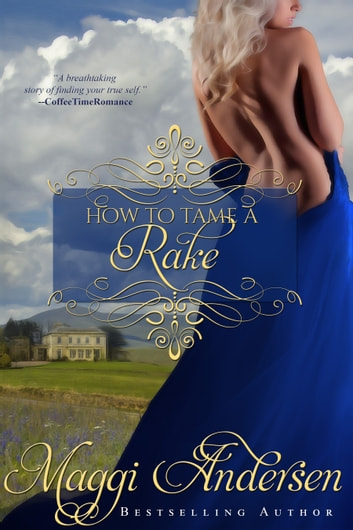 How to Tame a Rake ebook by Maggi Andersen