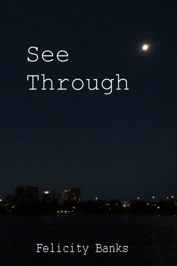 See Through ebook by Felicity Banks