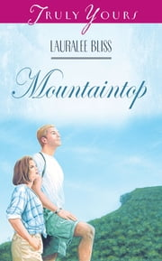 Mountaintop ebook by Lauralee Bliss
