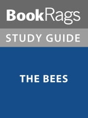Summary & Study Guide: The Bees