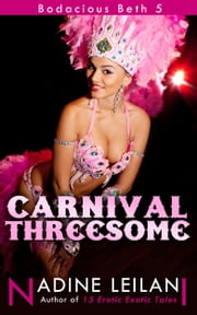 Carnival Threesome ebook by Nadine Leilani