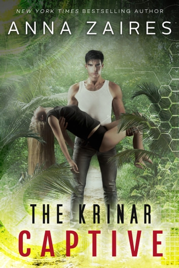 The Krinar Captive ebook by Anna Zaires,Dima Zales
