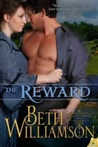 The Reward ebook by Beth Williamson