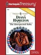 The Unexpected Baby ebook by Diana Hamilton