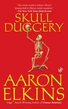Skull Duggery ebook by Aaron Elkins