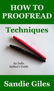 How to Proofread: Techniques ebook by Sandie Giles