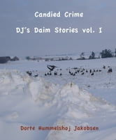 Candied Crime ebook by Dorte Hummelshoj Jakobsen
