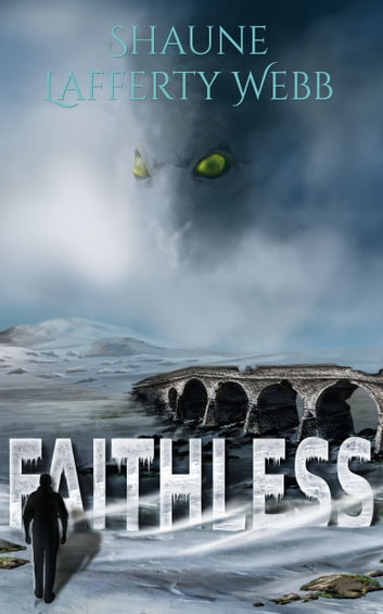 Faithless ebook by Shaune Lafferty Webb