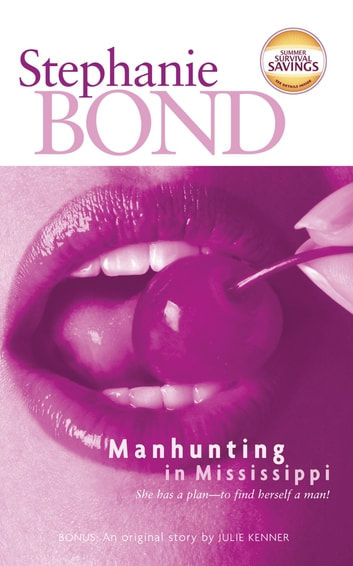 Manhunting in Mississippi (Mills & Boon Temptation) ebook by Stephanie Bond