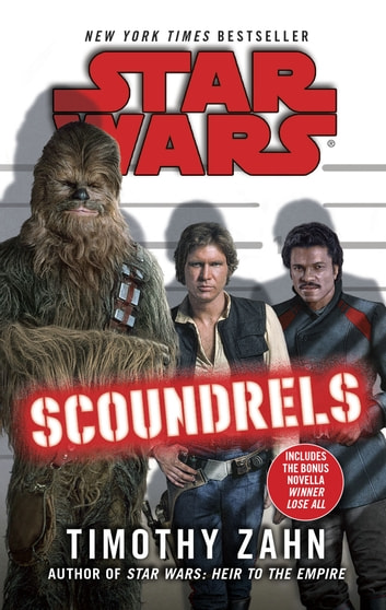 Star Wars: Scoundrels ebook by Timothy Zahn