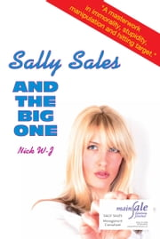 Sally Sales and the Big One ebook by Nick W-J