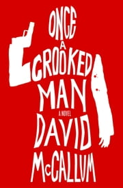 Once a Crooked Man ebook by David McCallum
