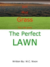 The Perfect Lawn ebook by postie1