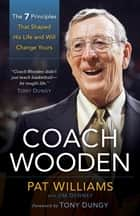 Coach Wooden ebook by Pat Williams,James Denney