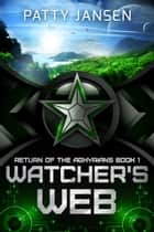Watcher's Web ebook by Patty Jansen