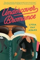 Undercover Bromance ebook by