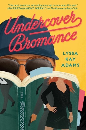 Undercover Bromance ebook by Lyssa Kay Adams