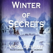 Winter of Secrets audiobook by Vicki Delany, Poisoned Pen Press