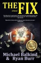 The Fix ebook by Michael Balkind