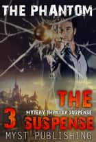 The Suspense ebook by Myst Publishing