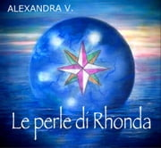 Le perle di Rhonda ebook by Alexandra