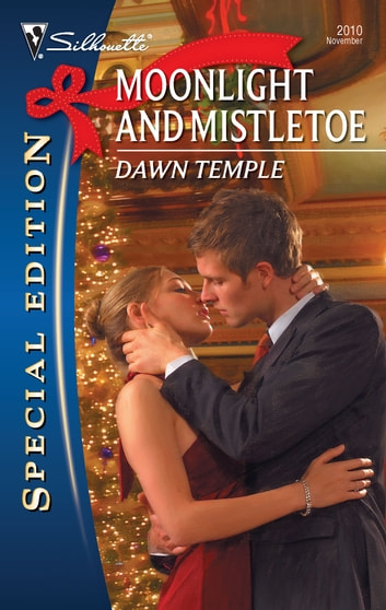 Moonlight and Mistletoe ebook by Dawn Temple
