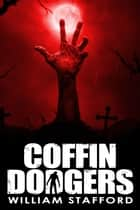 Coffin Dodgers ebook by William Stafford