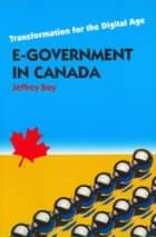 E-Government in Canada ebook by Jeffrey Roy