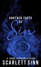 Another Taste of Sin ebook by Scarlett Sinn