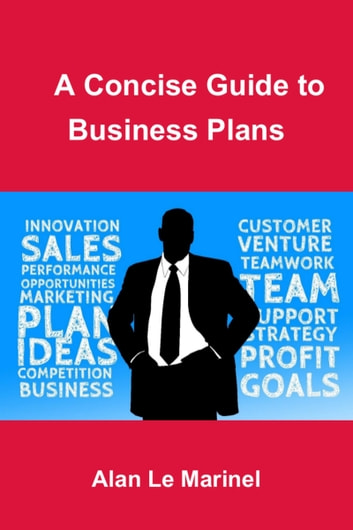 a concise guide to business plans alan le marinel 9781370355754