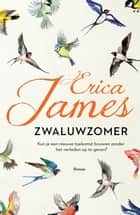 Zwaluwzomer ebook by Erica James, Yolande Ligterink