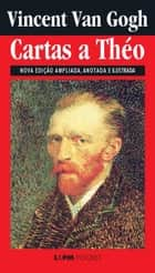 Cartas a Theo ebook by Van Gogh,Pierre Ruprecht