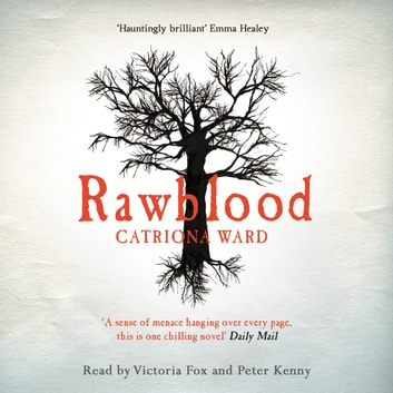 Rawblood audiobook by Catriona Ward